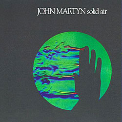 John Martyn -Solid Air