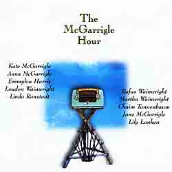 Kate and Anna McGarrigle - The McGarrigle Hour